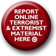 Button for reporting online terrorist & extremist material